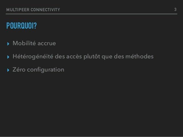 MultiPeer Connectivity Framework  Slide 3