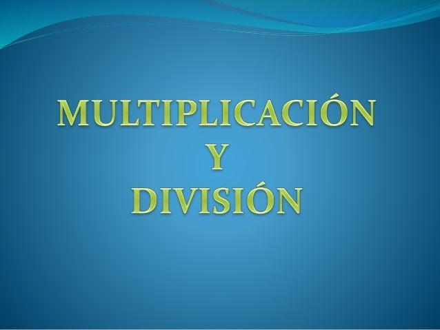 La multiplicación es una suma abreviada en donde un número se repite varias veces. Multiplicando O Primer factor Multiplic...