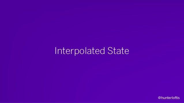 @hunterloftis Interpolation • Stores the last two authoritative states in history.