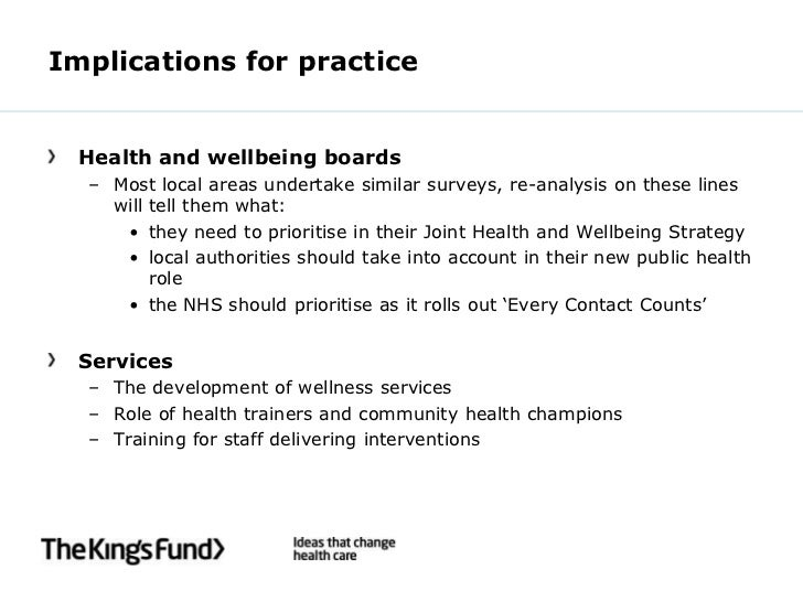 Implications for practice  Health and wellbeing boards  – Most local areas undertake similar surveys, re-analysis on these...