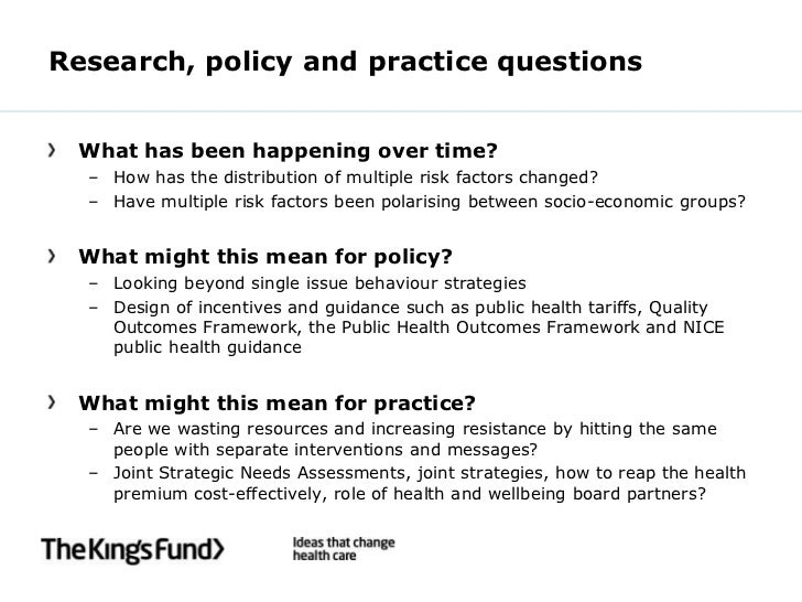 Research, policy and practice questions What has been happening over time?  – How has the distribution of multiple risk fa...