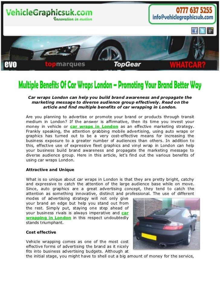 Car wraps London can help you build brand awareness and propagate the  marketing message to diverse audience group effecti...