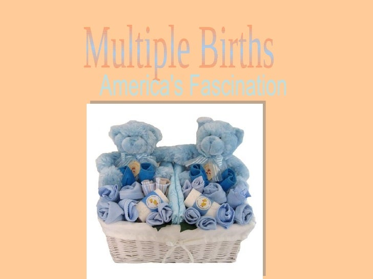Multiple Births America's Fascination