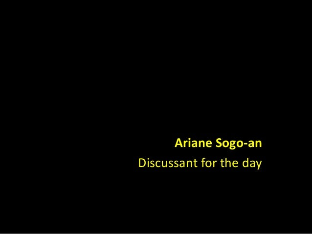 Ariane Sogo-an  Discussant for the day