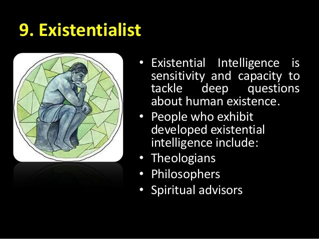existential intelligence famous person