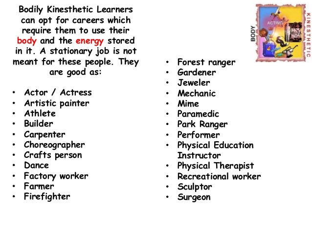 and kinesthesis 16 characteristics of kinesthetic and tactile learners by sarah k major february 04, 2016 14 comments kinesthetic and tactile learners are children who need body.