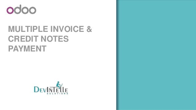 MULTIPLE INVOICE & CREDIT NOTES PAYMENT WITH THE USE OF ODOO