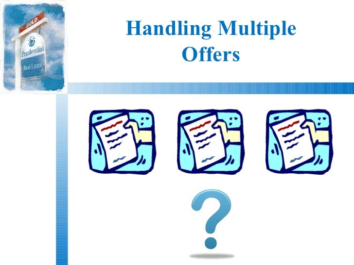Handling Multiple     Offers