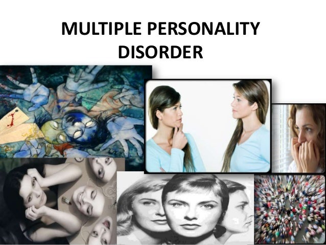 Dating someone multiple personality disorder