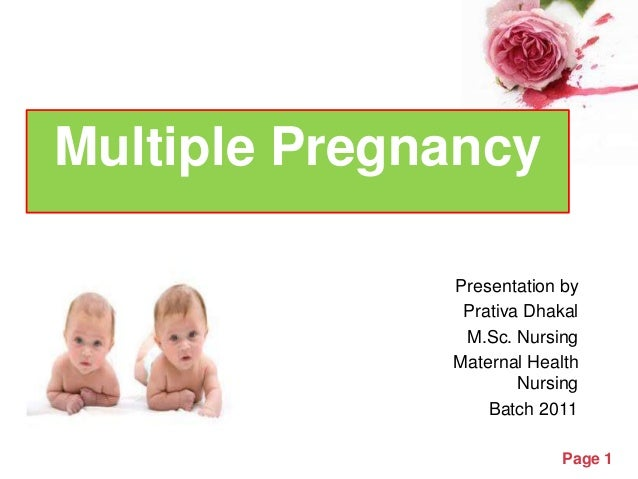 Multiple pregnancy multiple pregnancy presentation by prativa dhakal m nursing maternal health nursing batch 2011 toneelgroepblik Choice Image