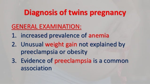 Ca  30 Resultater: Signs And Symptoms Of Twin Pregnant