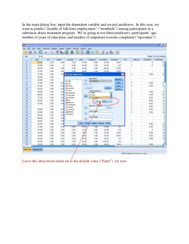 spss regression Ibm® spss® statistics is a comprehensive system for analyzing data the regression optional add-on module provides the additional analytic techniques described in this manual.