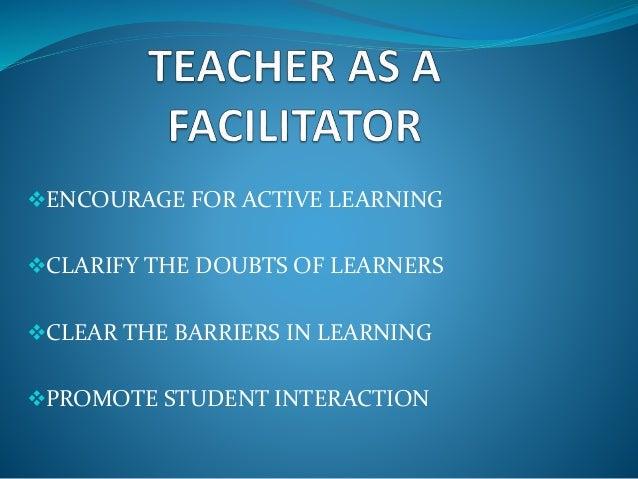 Multiple roles of teacher
