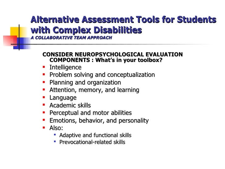 Evaluation For Learning Disability >> Alternative Assessment Tools For Students With Complex Disabilities