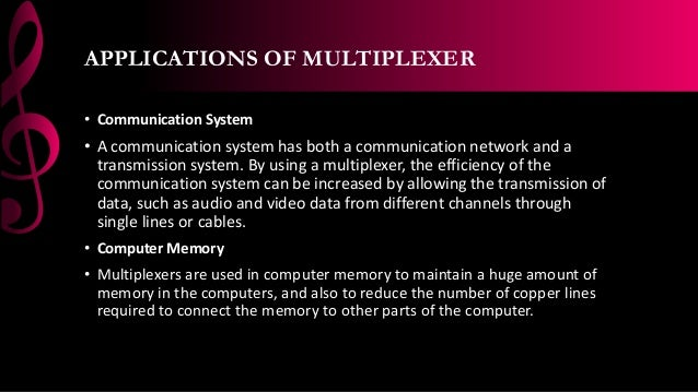 Multiplexer And Demultiplexer Applications Ppsx 3