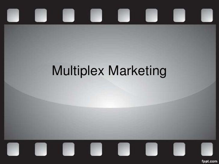 Multiplex Marketing