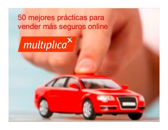 50 mejores prácticas para vender más seguros online  1