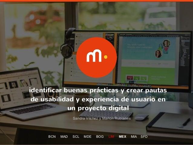 1 identificar buenas prácticas y crear pautas de usabilidad y experiencia de usuario en un proyecto digital Sandra Vilchez...