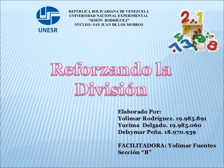 Elaborado Por: Yolimar Rodríguez. 19.985.891 Yurima  Delgado. 19.985.060 Delsymar Peña. 18.970.939 FACILITADORA: Yolimar F...