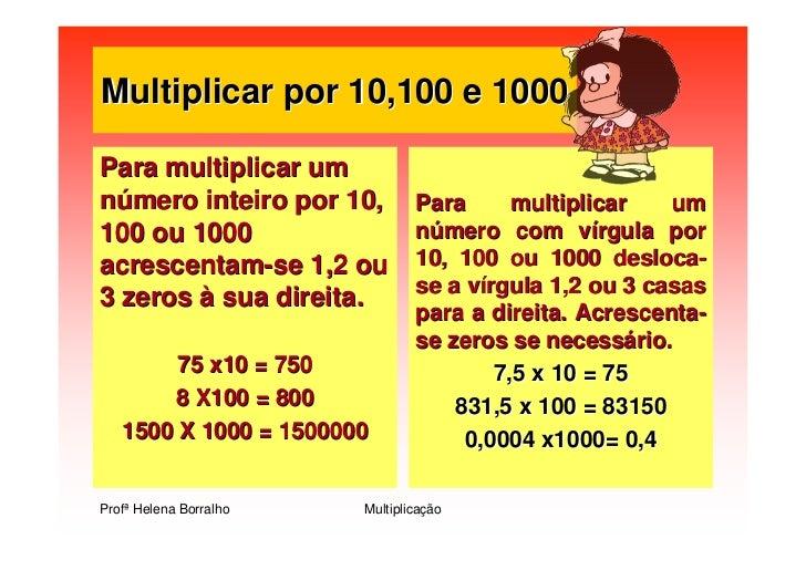 Multiplicar por 10,100 e 1000  Para multiplicar um número inteiro por 10,          Para      multiplicar   um             ...