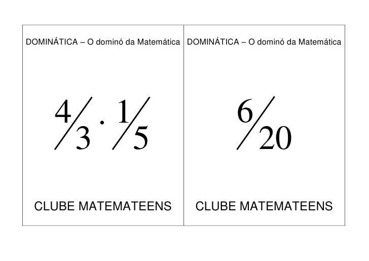 DOMINÁTICA – O dominó da Matemática DOMINÁTICA – O dominó da Matemática           4 1                                    ...