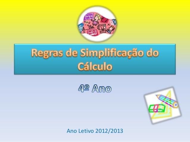 Ano Letivo 2012/2013