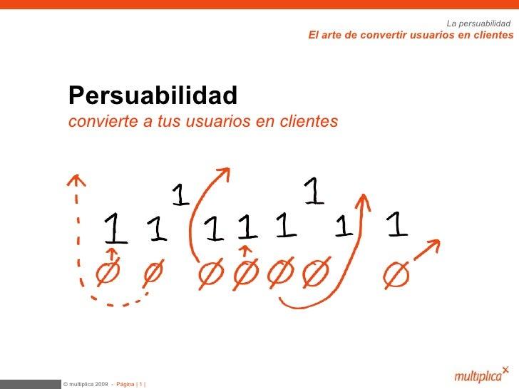 Persuabilidad  convierte a tus usuarios en clientes