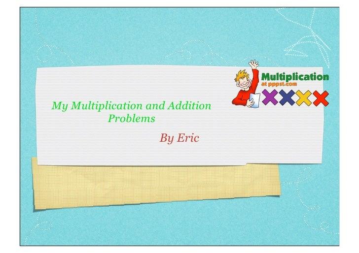 Multiplication Story Eric