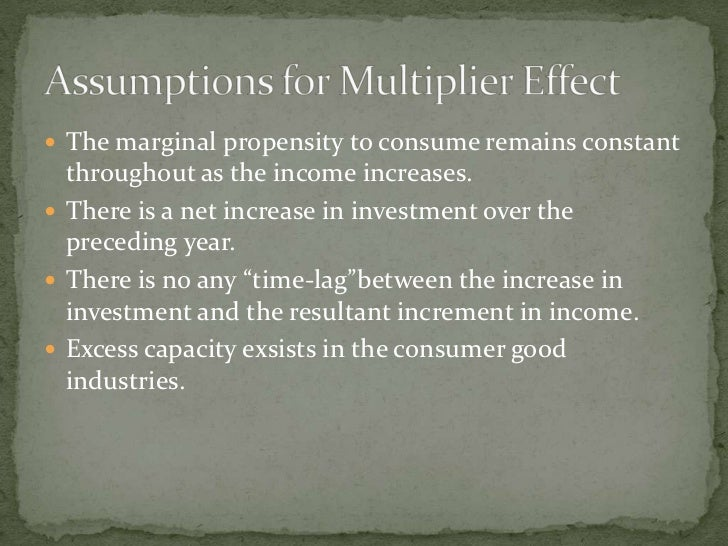  The marginal propensity to consume remains constant   throughout as the income increases.  There is a net increase in i...