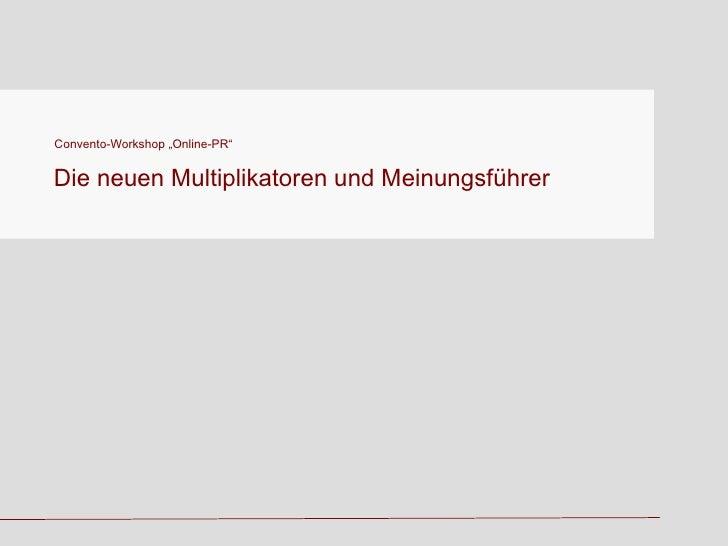 """Convento-Workshop """"Online-PR"""" Die neuen Multiplikatoren und Meinungsführer"""