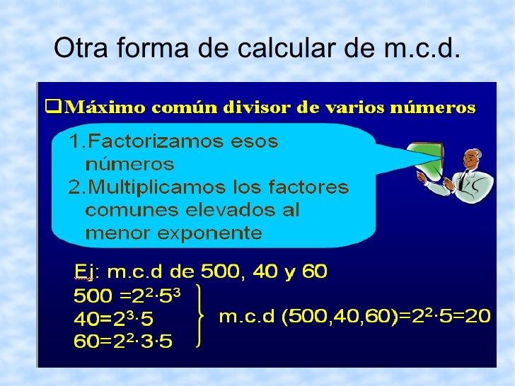 2. Hallamos los divisores del otro número, el 8, dividiéndolo entre todos los números naturales comprendidos entre 1 y 8, ...