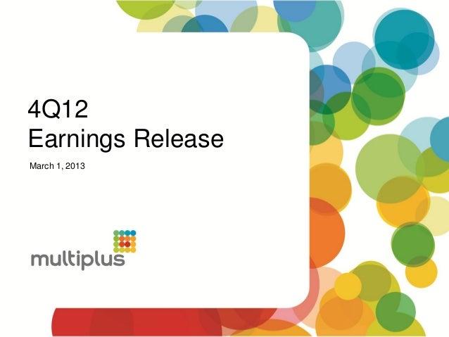 4Q12Earnings ReleaseMarch 1, 2013