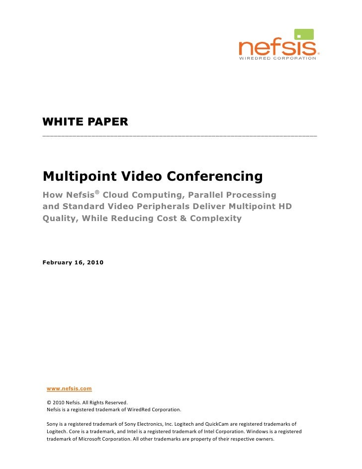 WHITE PAPER _________________________________________________________________________     Multipoint Video Conferencing Ho...