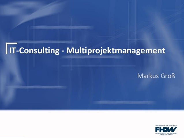 IT-Consulting - MultiprojektmanagementMarkus Groß