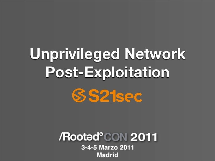 Unprivileged Network  Post-Exploitation