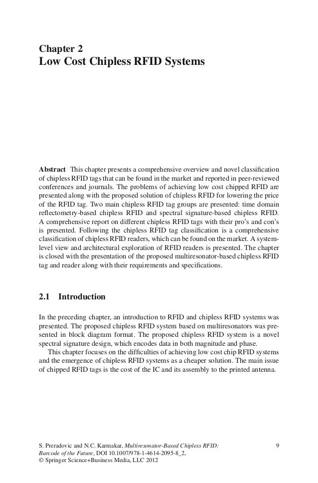 Chapter 2Low Cost Chipless RFID SystemsAbstract This chapter presents a comprehensive overview and novel classificationof c...