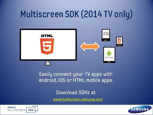 Multiscreen APIs from Samsung
