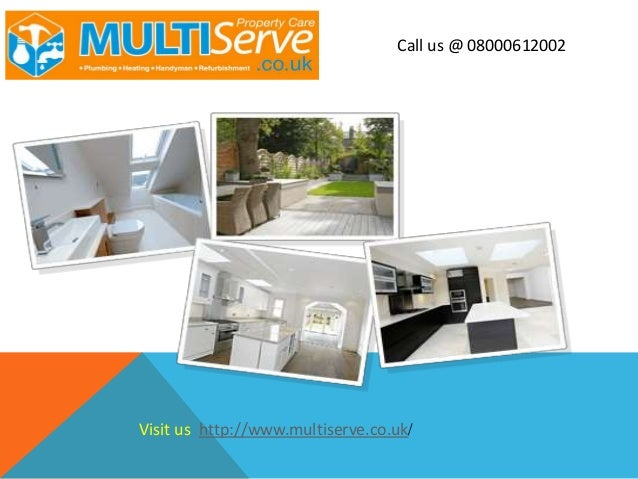 Call us @ 08000612002 Visit us http://www.multiserve.co.uk/
