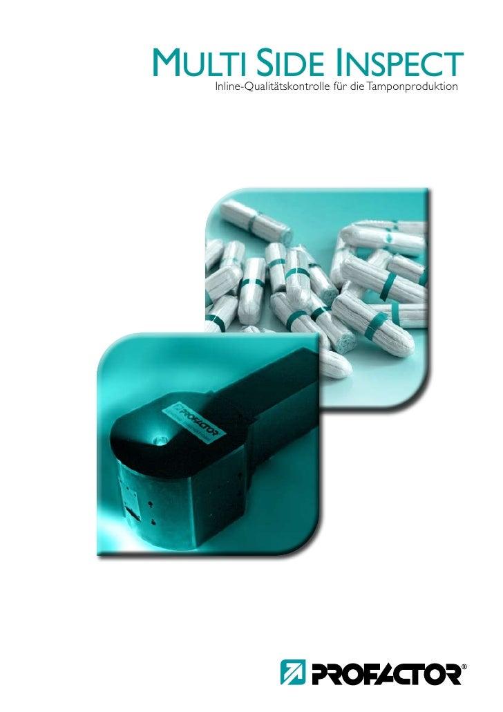 MULTI SIDE INSPECT    Inline-Qualitätskontrolle für die Tamponproduktion