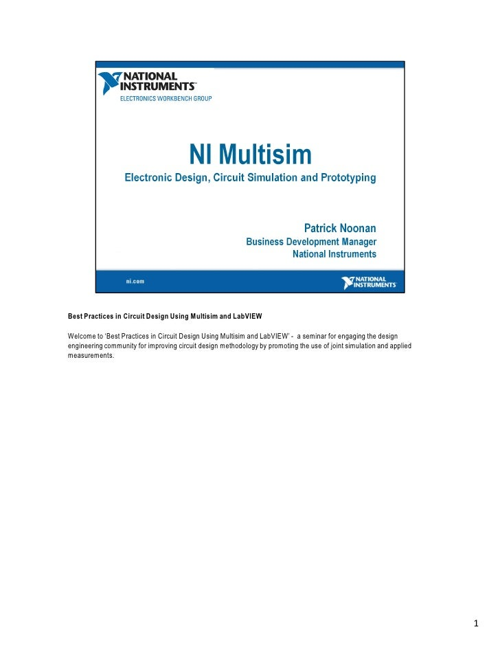 Best Practices in Circuit Design Using Multisim and LabVIEW  Welcome to 'Best Practices in Circuit Design Using Multisim a...