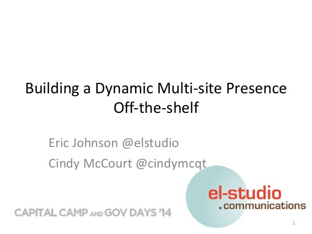 Building	   a	   Dynamic	   Multi-­‐site	   Presence	   