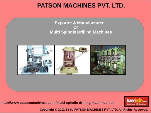 PATSON MACHINES PVT. LTD. Copyright © 2012-13 by PATSON MACHINES PVT. LTD. All Rights Reserved. http://www.patsonmachines....