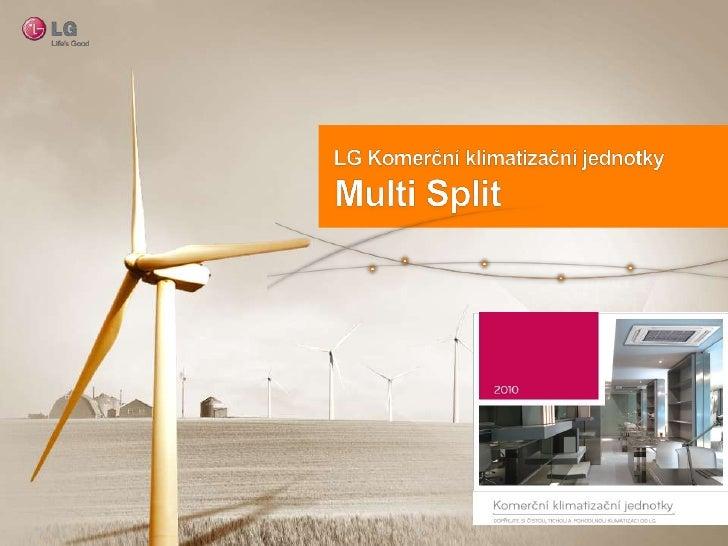 LG Komerční klimatizační jednotky<br />Multi Split<br />
