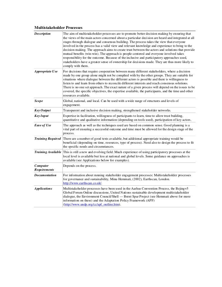 Multistakeholder ProcessesDescription         The aim of multistakeholder processes are to promote better decision making ...