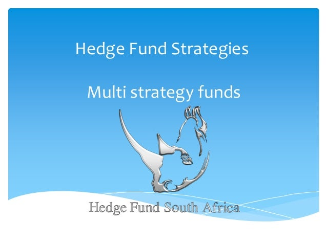 Hedge Fund Strategies Multi strategy funds