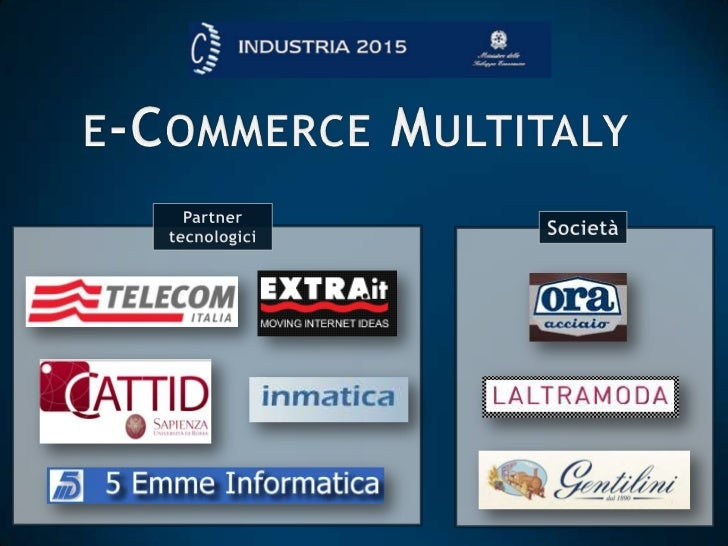e-Commerce Multitaly<br />Partner tecnologici<br />Società<br />