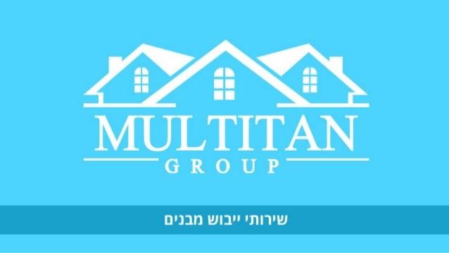 בישראל וחדשים ישנים בבתים הנפוצה הבעיה היא רטיבות