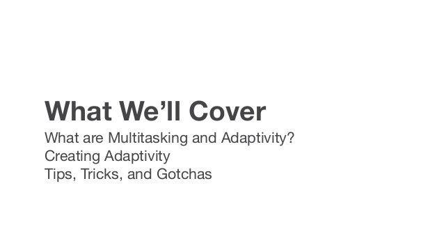 Multitasking Slide 2