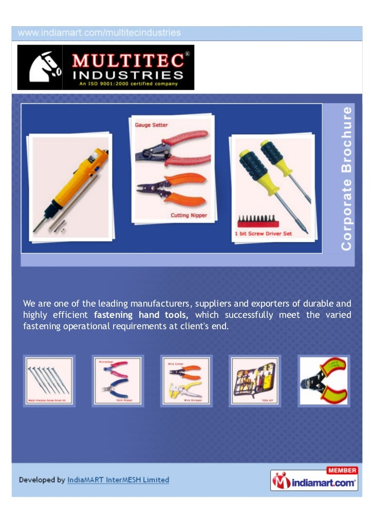 We are one of the leading manufacturers, suppliers and exporters of durable andhighly efficient fastening hand tools, whic...