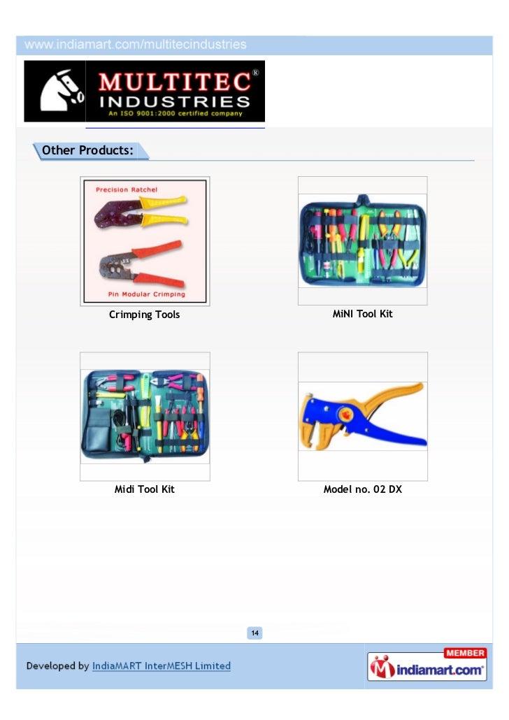 Other Products:          Crimping Tools         MiNI Tool Kit           Midi Tool Kit        Model no. 02 DX              ...